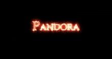 Pandora Written With Fire. Loop