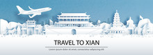 Travel Advertising With Travel To Xian, China Concept With Panorama View Of City Skyline And World Famous Landmarks In Paper Cut Style Vector Illustration.