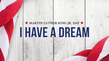 FototapetaMartin Luther King Jr. Day I Have A Dream Typography Over Wood Background