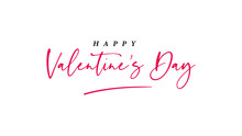 Happy Valentine's Day  Lettering Pink Text Handwriting  Calligraphy Isolated On White Background. Greeting Card Vector Illustration