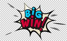 Big Win Pop Art Cloud Bubble. ...