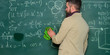 Prepare for lesson. Teacher bearded man cleaning chalkboard background. Teacher wiping chalkboard. School principal. Demanding teacher. Lecturer in classroom. Explaining theory. Teacher hold rag