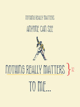 Nothing Really Matters To Me, ...
