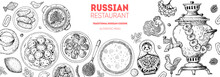 Russian Cuisine Top View Frame. Food Menu Design Elements. Traditional Dishes. Russian Food. Doodle Collection. Vintage Hand Drawn Sketch Vector Illustration. Menu Background. Engraved Style.