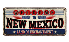 Welcome To New Mexico Vintage Rusty Metal Sign
