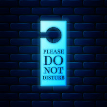 Glowing Neon Please Do Not Disturb Icon Isolated On Brick Wall Background. Hotel Door Hanger Tags. Vector Illustration