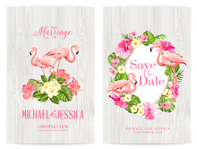 Save The Date Card With Text Place And Flower Frame. Holiday Flowers Frame For Invitation Card Template. Printable Marriage Invitation With Tropical Flowers And Flamingos Over Wooden Background.