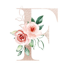 Letter F, Gold Alphabet Letters With Watercolor Flowers Roses And Leaf. Floral Monogram Initials Perfectly For Wedding Invitation, Greeting Card, Logo, Poster And Other. Holiday Design Hand Painting.