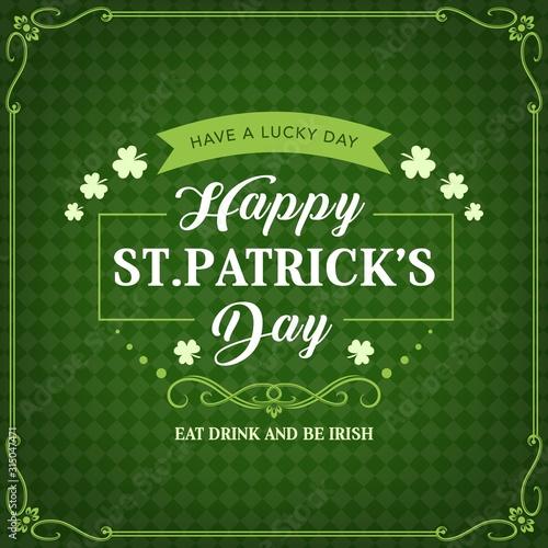 Canvas Print Happy St Patricks day, Irish holiday celebration greeting and shamrock clovers on green pattern background