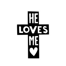 He Loves Me Graphic Lettering....