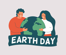 Earth Day Card. Happy Woman And Man Hold The Green Planet Earth. Vector Illustration Of Saving Planet. Environment Conservation And Energy Saving Concept.