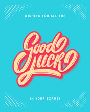 Good Luck On Your Exams. Farew...