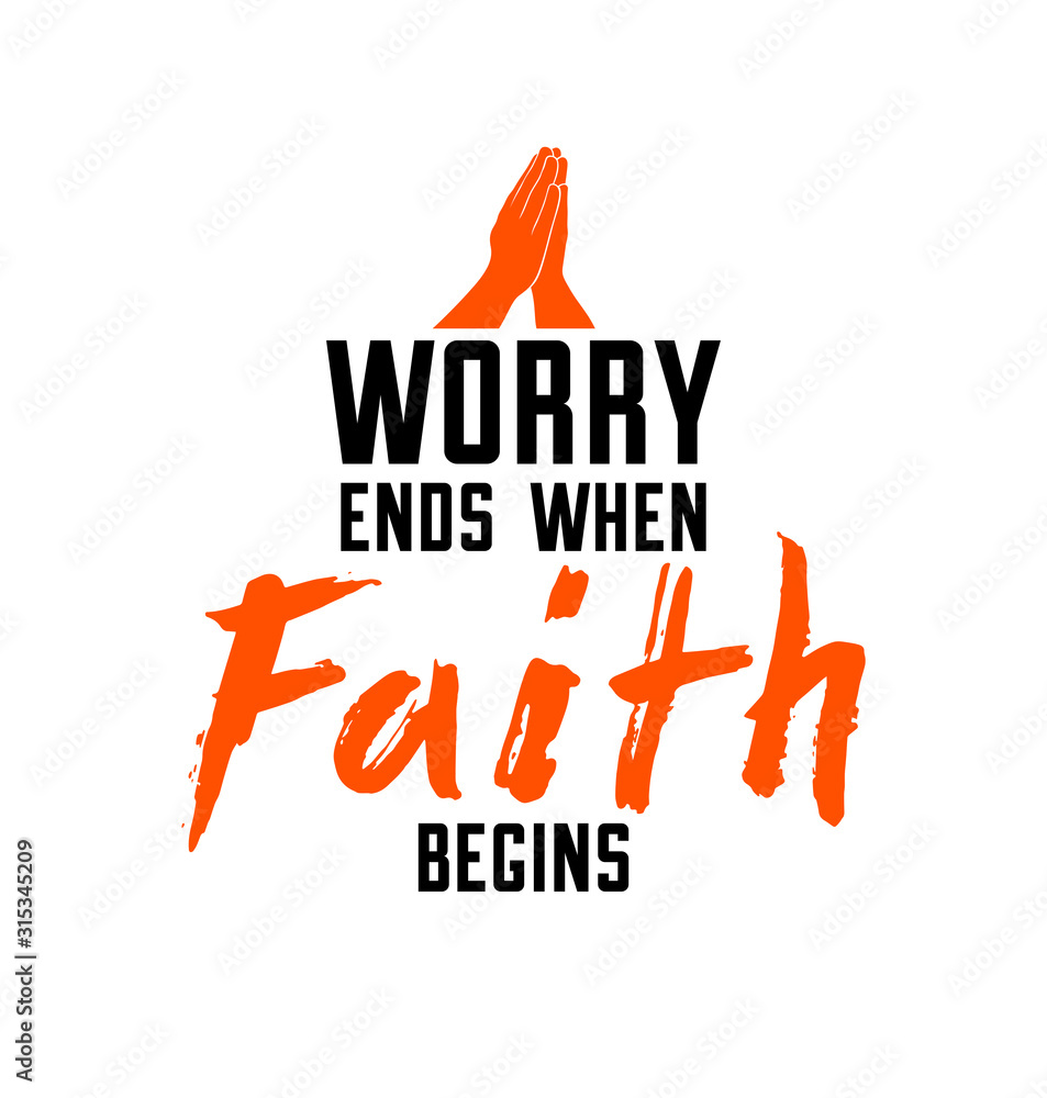 Fototapeta Worry ends when faith begins Christian poster with praying hands vector retro style design, religion placard with quote lettering.