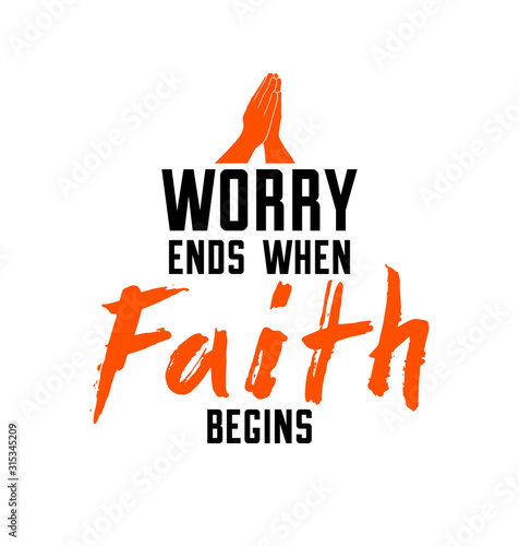 Worry ends when faith begins Christian poster with praying hands vector retro style design, religion placard with quote lettering Fototapet