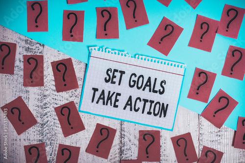 Writing note showing Set Goals Take Action Wallpaper Mural