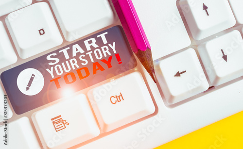 Conceptual hand writing showing Start Your Story Today Wallpaper Mural