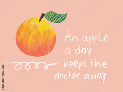 Photo Apple a day keeps doctor away quote