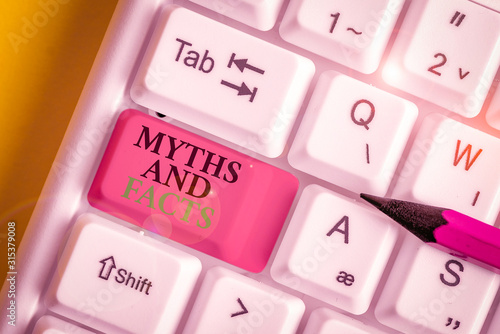Photo Conceptual hand writing showing Myths And Facts