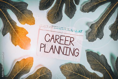 Photo Writing note showing Career Planning