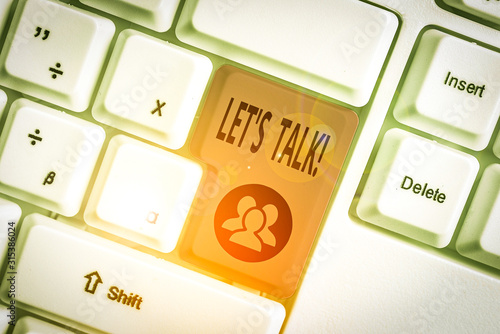 Photo Writing note showing Let S Talk