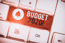 Text Sign Showing Budget 2020....