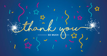 Thank You Handwritten Lettering Tipography Sparkle Firework Colorful Confetti Gold White Blue Background
