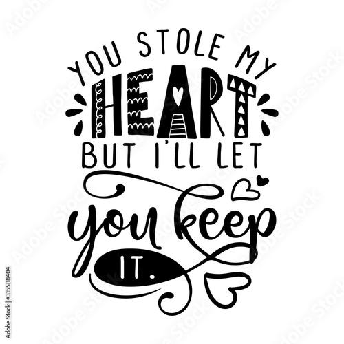Cuadros en Lienzo  You stole my heart, bit I'll let you keep it