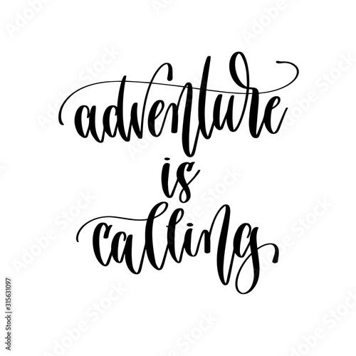adventure is calling - hand lettering travel inscription text, journey positive Canvas Print