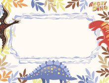 Vector Horizontal Card Of White Color With A Multi-colored Frame Of Leaves, Diplodocus, Stegosaurus And Pterodactyl, As Well As A Wavy Blue Frame And The Words Angry Dino