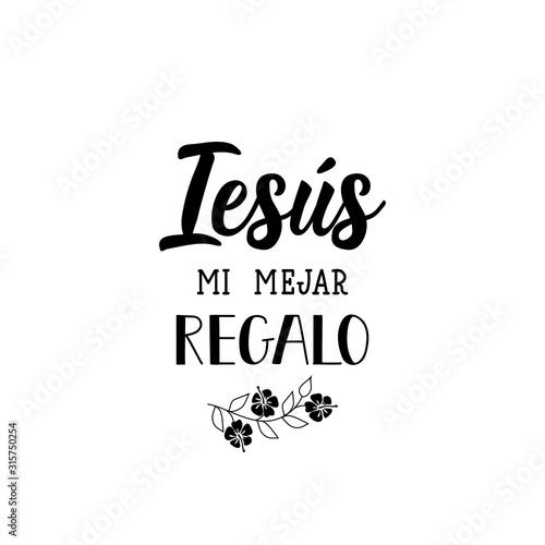Cuadros en Lienzo  Jesus is my best gift - in Spanish