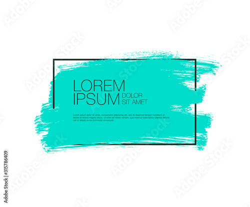 Turquoise vector ink brush stroke paint. Dirty artistic design element, box, frame or background for text. Colorful frame and turquoise shape.