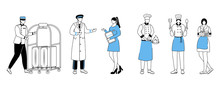 Hotel Workers Flat Vector Illustration. Porter With Luggage Cart, Resort Manager. Doormen, Chefs With Cooking Utensils. Maid, Room Attendant. Service Stuff Cartoon Character With Outline On White