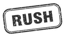 Rush Stamp. Rush Square Grunge...