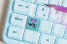 Text Sign Showing Open Library. Business Photo Showcasing Online Access To Analysisy Public Domain And Outofprint Books White Pc Keyboard With Empty Note Paper Above White Background Key Copy Space