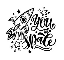 You Are My Space - Cute Hand D...