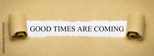 Obraz na plátně  Good times are coming