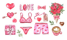 Valentines Day Watercolor Collection. Hand Painted Elements, Symbols Of Love, Isolated On White Background. Men's And Women's Underwear, Pink Hearts, Gift Box, Red Roses Bouquet, Cappuccino Cup.
