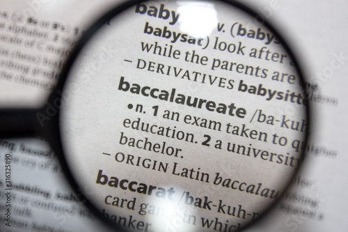 The word of phrase - baccalaureate - in a dictionary. Wallpaper Mural