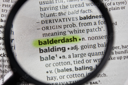 Photo The word or phrase balderdash in a dictionary.