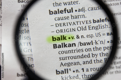 The word or phrase balk in a dictionary. Fototapeta