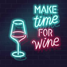 Neon Make Time For Wine Typography. Vector Isolated Lettering And Wineglass Icons On Brick Wall Background. Poster, Bar Menu Cover, Flyer, Advertisement.