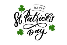 Hand-drawn Lettering For St. Patrick's Day. Drawn Art Sign.