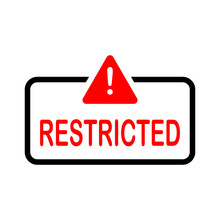 Restricted Sign Isolated On Wh...
