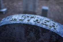 Headstone With The Word Mother...