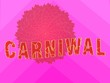 canvas print picture - colorfully written word carnival. beautiful pink background. advertising of the Brazilian carnival. banner, poster, postcard.