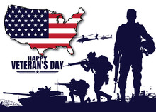 Happy Veteran's Day, Military Vector Illustration, Army Background, Soldiers Silhouettes.