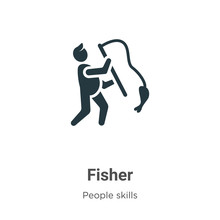 Fisher Glyph Icon Vector On Wh...