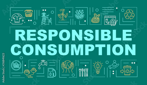 Fotografía Responsible consumption word concepts banner