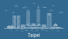 Taipei City, Line Art Vector Illustration With All Famous Towers. Linear Banner With Showplace. Composition Of Modern Buildings, Cityscape. Taipei Buildings Set.