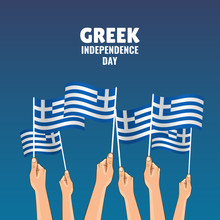 Vector Illustration On The Theme Greek Independence Day. Hands Hold The Flags Of The Country